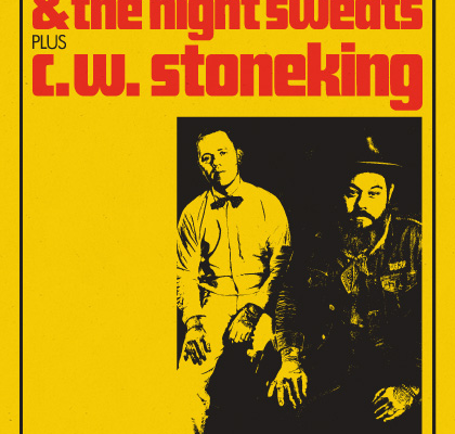 Nathaniel Rateliff & The Night Sweats Plus C.W. Stoneking 2017